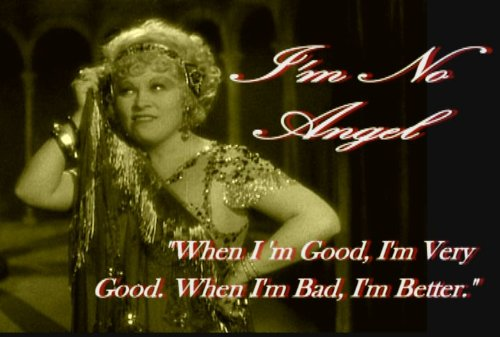 (I'm No Angel ~ Mae West, Cary Grant)