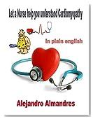 Understanding Cardiomyopathy in plain English