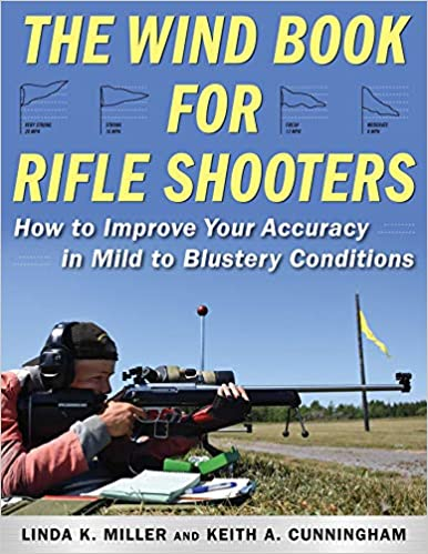 The Wind Book for Rifle Shooters: How to Improve Your
