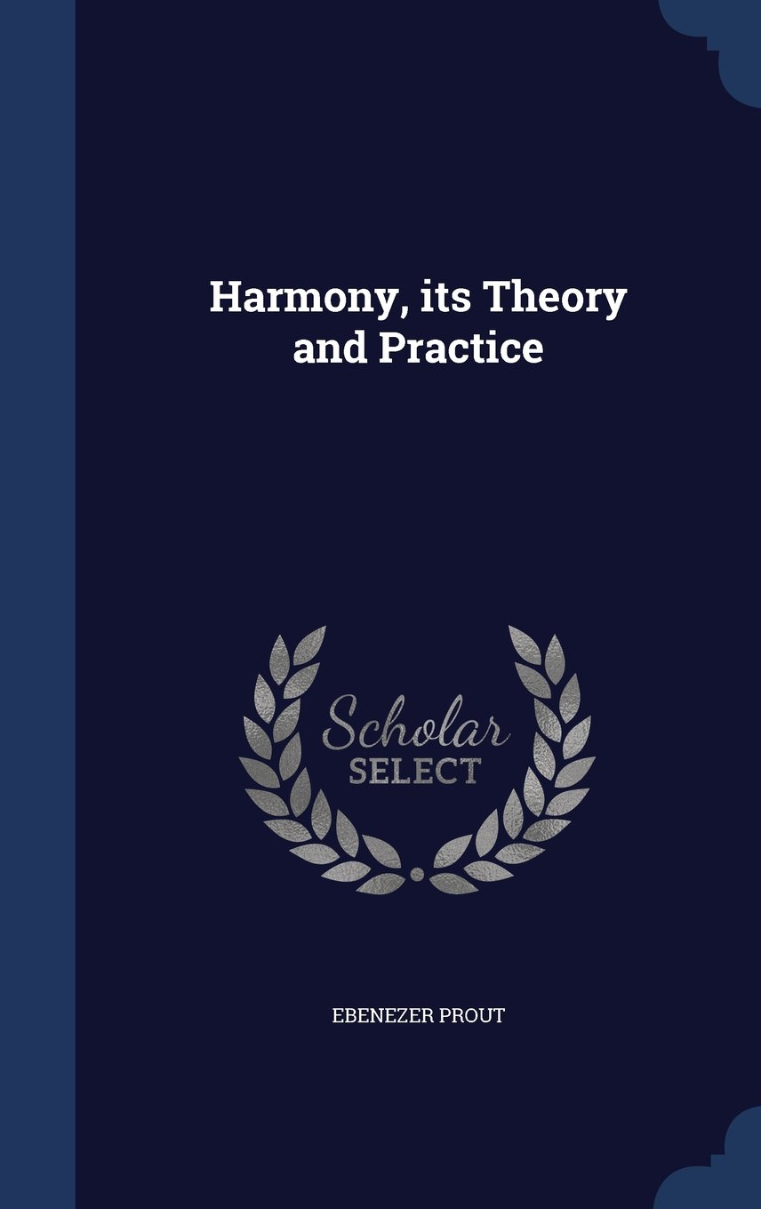 harmony-its-theory-and-practice
