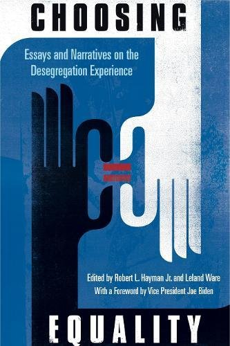 Choosing Equality: Essays and Narratives on the Desegregation Experience pdf
