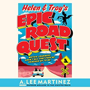 Helen & Troy's Epic Road Quest Hörbuch