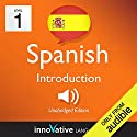 Learn Spanish - Level 1: Introduction to Spanish, Volume 1: Lessons 1-25: Introduction Spanish #1 Hörbuch von Innovative Language Learning Gesprochen von: SpanishPod101.com
