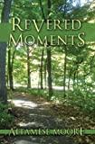 Revered Moments