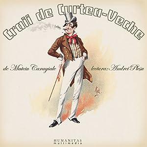 Craii de Curtea-Veche Audiobook