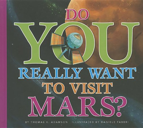 Do You Really Want to Visit Mars? by Brand: Amicus