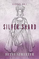 Silver Shard (Silverwood Book 2)