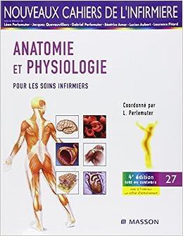 Amazon anatomie et physiologie pour les soins infirmiers amazon anatomie et physiologie pour les soins infirmiers lon perlemuter livres fandeluxe Choice Image