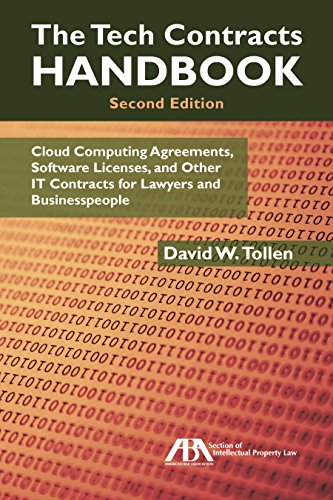 The Tech Contracts Handbook  Cloud Computing Agreements  Software Licenses  And Other It Contracts For Lawyers And Businesspeople