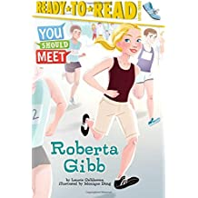 Roberta Gibb (You Should Meet)