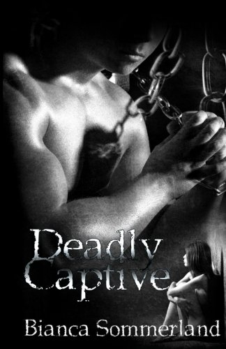 Deadly Captive (Volume 1) by CreateSpace Independent Publishing Platform