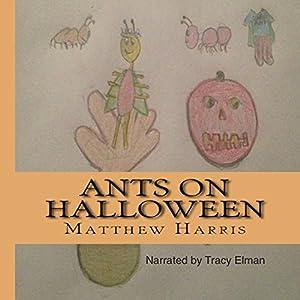 Ants on Halloween Audiobook