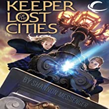 Keeper of the Lost Cities Audiobook by Shannon Messenger Narrated by Julia Roundtree