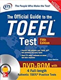 The Official Guide to the TOEFL Test with 4 Full-length Authentic TOEFL Practice Tests on DVD-ROM