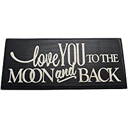 Love You to The Moon and Back Wood Sign Black