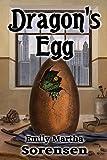 Dragon s Egg (Dragon Eggs Book 1)