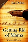 img - for Getting Rid of Mama book / textbook / text book