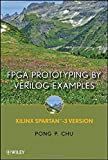 img - for FPGA Prototyping By Verilog Examples: Xilinx Spartan-3 Version by Pong P. Chu (2008-06-30) book / textbook / text book