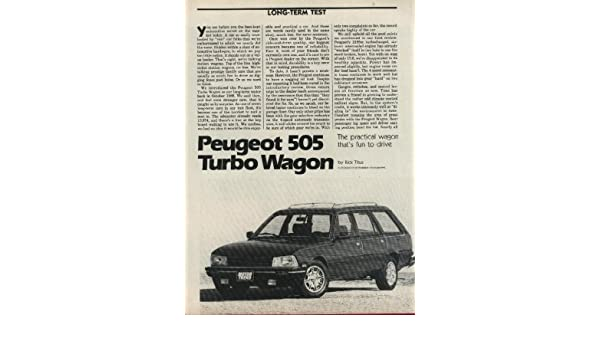Amazon.com: 1987 PEUGEOT 505 TURBO WAGON NON-COLOR ROAD TEST - MOTOR TREND - USA!!: Everything Else