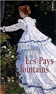 Les pays lointains  [1] : roman, Green, Julien