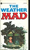 Weather Mad, E. C. Publications Staff, 0446359270