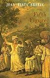 The Fifth Figure, Jean Binta Breeze, 1852247320