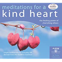Meditations for a Kind Heart: The Healing Power of Cherishing Others