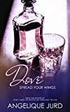 Dove: Spread Your Wings (Recovery Book 2)