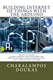 Building Internet of Things with the Arduino (Volume 1)