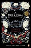 [Perfume: The Story of a Murderer] (By: Patrick Süskind) [published: April, 2010]