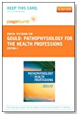 Pathophysiology for the Health Professions - Elsevier eBook on VitalSource (Retail Access Card), 4e
