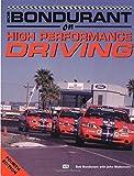 Bob Bondurant on High Performance Driving, Bob Bondurant and John Blakemore, 0760306036