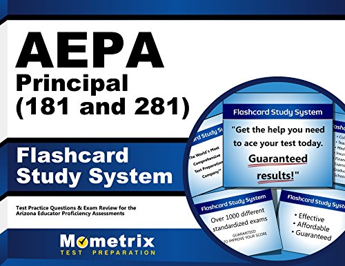 AEPA Principal (181 and 281) Flashcard Study System: AEPA Test Practice Questions & Exam Review for the Arizona Educator Proficiency Assessments