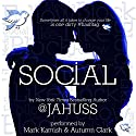 Social: The Social Media Series, Books 1-3 Audiobook by JA Huss Narrated by Autumn Clark, Mark Kamish