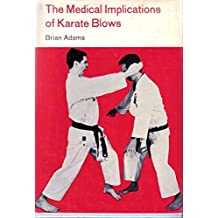 The Medical Implications of Karate Blows
