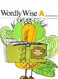 Wordly Wise : Book A, Kenneth Hodkinson, Joseph Ornato, 0838804284