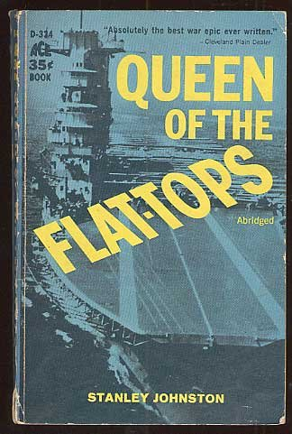 Queen of the Flat-Tops: The U.S.S. Lexington and the Coral Sea Battle