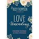 Love Unending: Rediscovering Your Marriage in the Midst of Motherhood