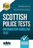 Scottish Police Tests Information Handling Test: Sample test questions and answers for the Scottish Police Information Handling Test: 1 (New Competencies)