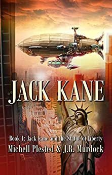 Jack Kane and the Statue of Liberty by [Plested, Michell, Murdock, J. R.]