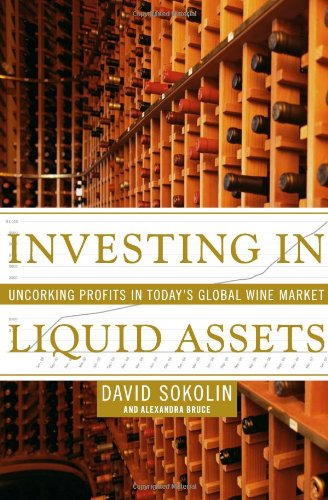 Investing In Liquid Assets  Uncorking Profits In Today's Global Wine Market