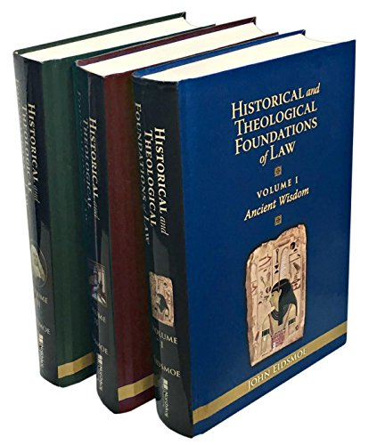 - Historical and Theological Foundations of Law