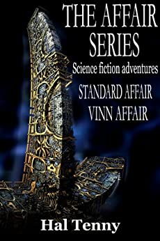 The Affair Series: Science fiction adventures by [Tenny, Hal]