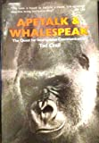 Apetalk and Whalespeak, Ted Crail, 0874771803