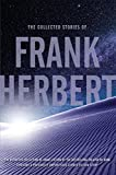 img - for The Collected Stories of Frank Herbert book / textbook / text book