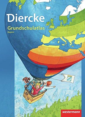 Diercke Grundschulatlas Ausgabe 2010: Bayern Broschüre – 1. Februar 2010 Westermann Schulbuch 3141000379 Schulbücher für den Primarbereich