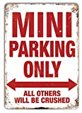 mini cooper parking sign - Mini Parking Only Metal Signs Vintage Retro Wall Plaque Shabby Chic Tin Sings Plate Home Decor Wall Art Cooper Austin Rover