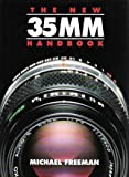 The New 35mm Handbook, Michael A. Freeman, 1561386626