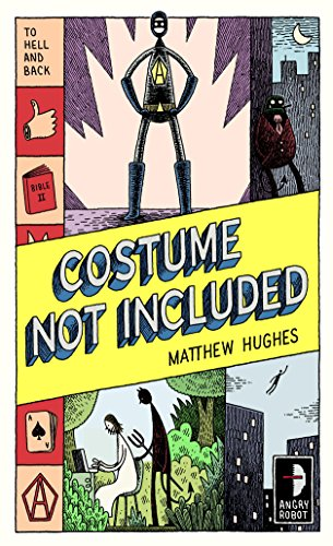 Costume Not Included: To Hell and Back, Book 2 -