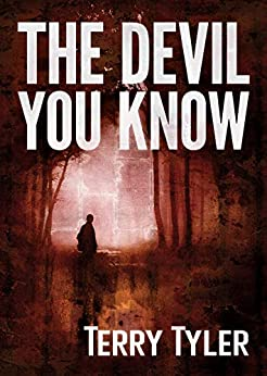 The Devil You Know by [Tyler, Terry]